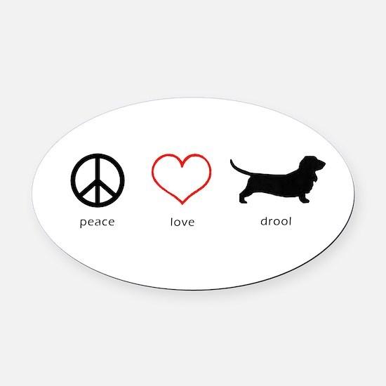 Peace, Love, Drool Oval Car Magnet