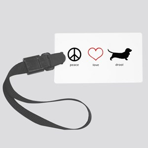 Peace, Love, Drool Large Luggage Tag