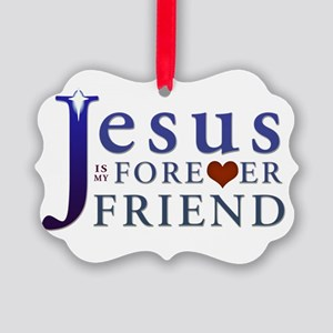 Jesus is My Forever Friend Picture Ornament