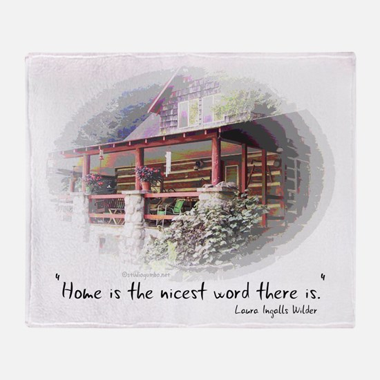 Home is the Nicest Word Throw Blanket