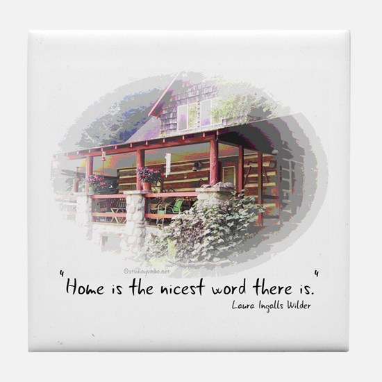 Home is the Nicest Word Tile Coaster