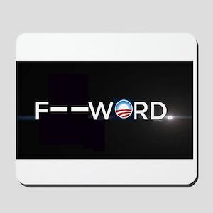 Democrat slogan - The f-word Mousepad