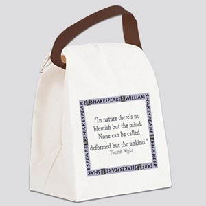 In Nature Theres No Blemish Canvas Lunch Bag