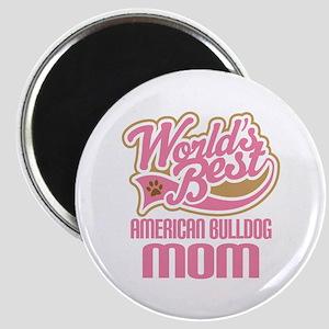 American Bulldog Mom Magnet