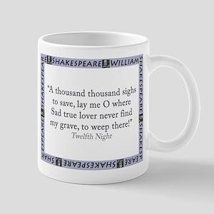 A Thousand Thousand Sighs 11 oz Ceramic Mug
