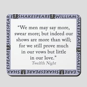 We Men May Say More Mousepad