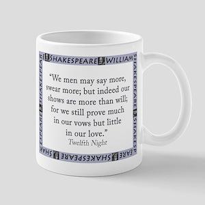 We Men May Say More 11 oz Ceramic Mug