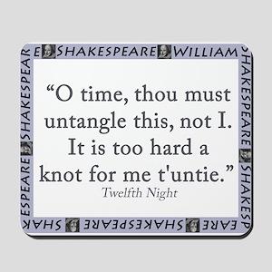 O Time, Thou Must Untangle This Mousepad