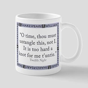 O Time, Thou Must Untangle This 11 oz Ceramic Mug