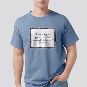 Love Sought Is Good Mens Comfort Colors Shirt