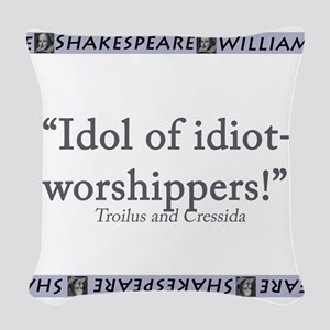Idol Of Idiot-Worshippers! Woven Throw Pillow