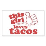 This Girl Loves Tacos Sticker (Rectangle 10 pk)