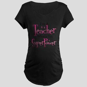 Super Teacher Maternity Dark T-Shirt