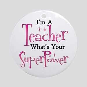 Super Teacher Round Ornament