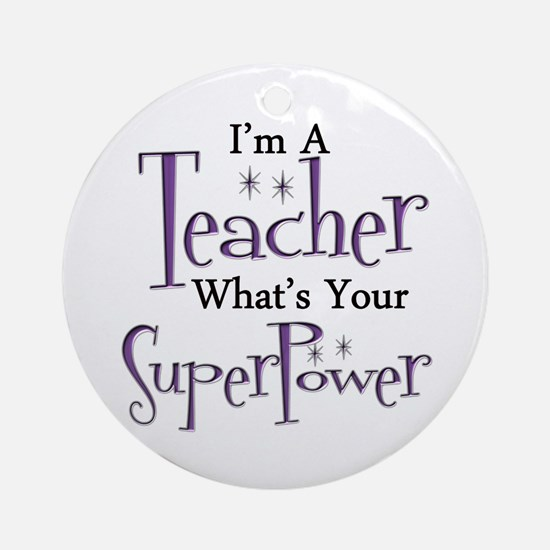 Super Teacher Round Ornament