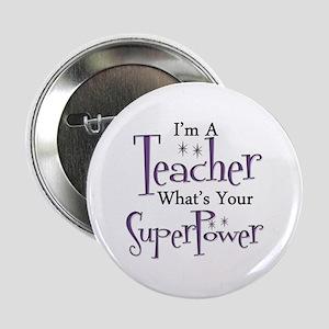 """Super Teacher 2.25"""" Button"""
