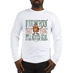 Keep Pickin Long Sleeve T-Shirt