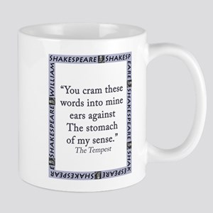 You Cram These Words 11 oz Ceramic Mug