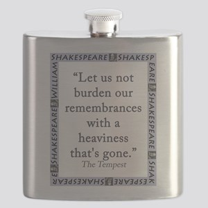 Let Us Not Burden Our Remembrances Flask