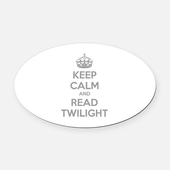Keep calm and read twilight Oval Car Magnet