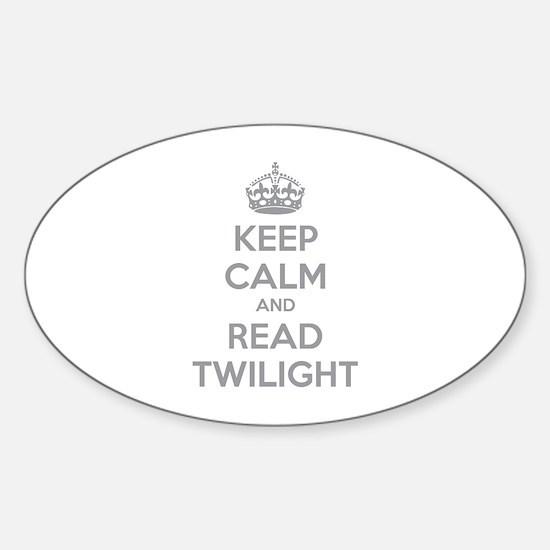 Keep calm and read twilight Sticker (Oval)