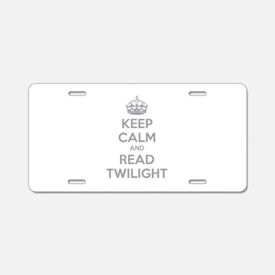 Keep calm and read twilight Aluminum License Plate