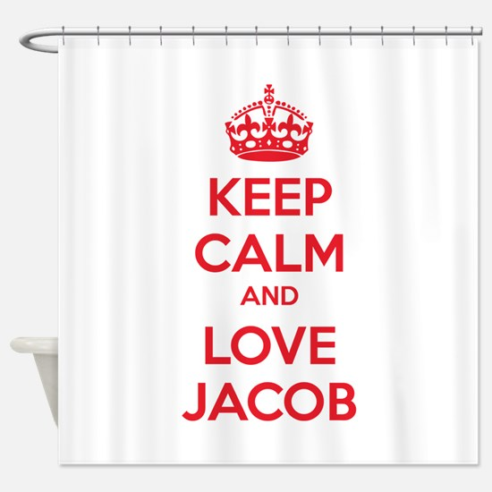 Keep calm and love Jacob Shower Curtain