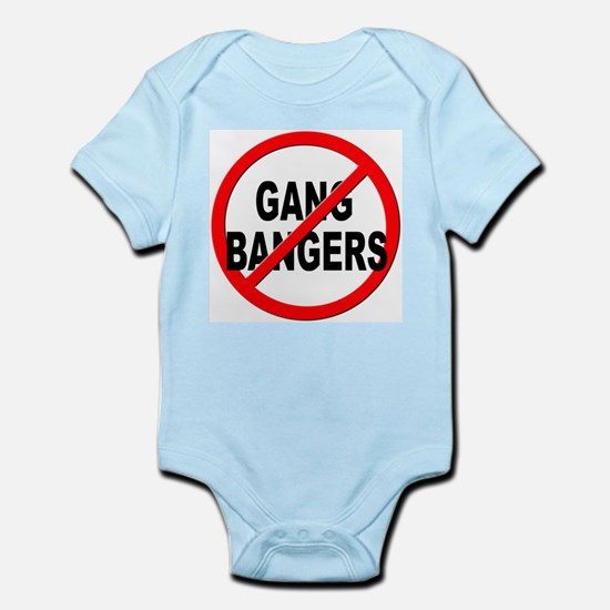Anti / No Gang Bangers Infant Bodysuit