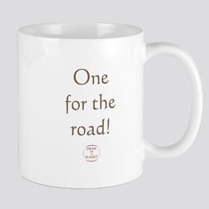 ONE FOR THE ROAD Mug