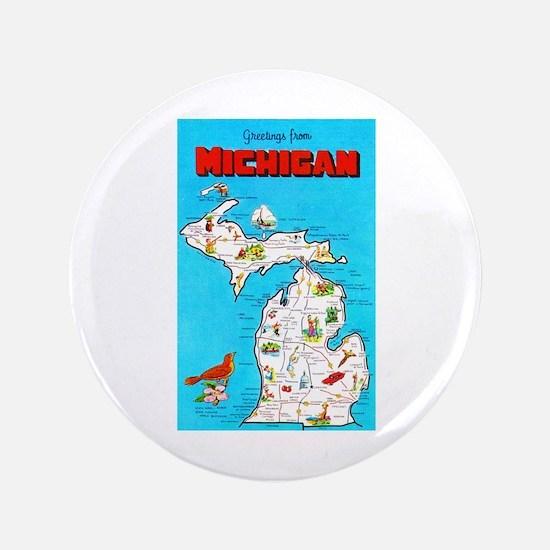 "Michigan Map Greetings 3.5"" Button"