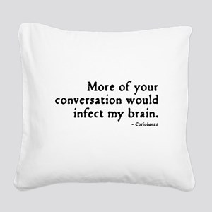 insult5-Coriolanus Square Canvas Pillow