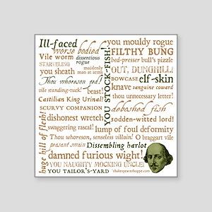 "Shakespeare Insults Square Sticker 3"" x 3"""