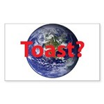 Earth Toast? Sticker (Rectangle 10 pk)