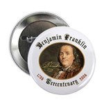 "Ben Franklin Tercentenary 2.25"" Button"