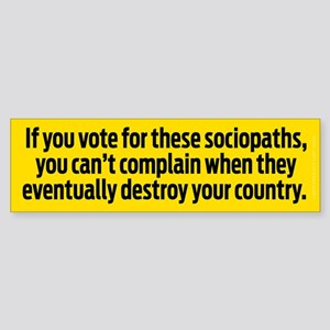 Voting for Sociopaths Sticker (Bumper)