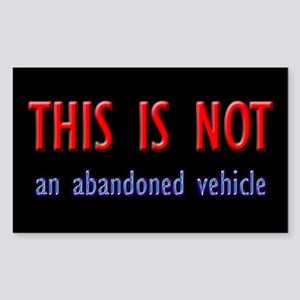 This is Not an Abandoned Car Rectangle Sticker