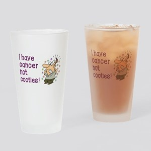 CANCER NOT COOTIES! Drinking Glass