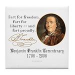 Ben Franklin - Fart Proudly Tile Coaster