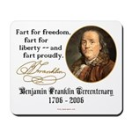 Ben Franklin - Fart Proudly Mousepad