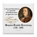 Ben Franklin on Blockheads Tile Coaster