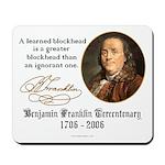 Ben Franklin on Blockheads Mousepad