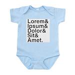 Lorem Ipsum Dolor Infant Bodysuit