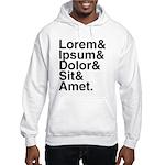 Lorem Ipsum Dolor Hooded Sweatshirt