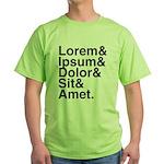 Lorem Ipsum Dolor Green T-Shirt