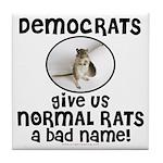 RATS anti-Democrat Tile Coaster