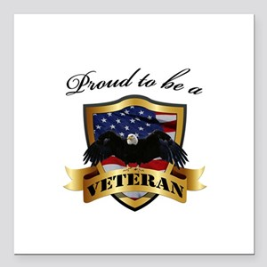 """Proud to be a Veteran Square Car Magnet 3"""" x 3"""""""
