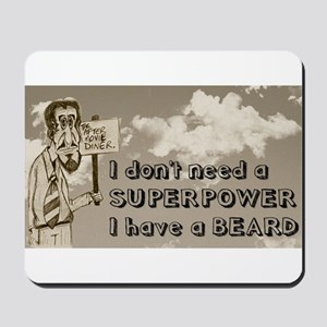 Superpower/beard/sky Mousepad