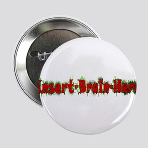 "Insert Brain Here 2.25"" Button (10 pack)"