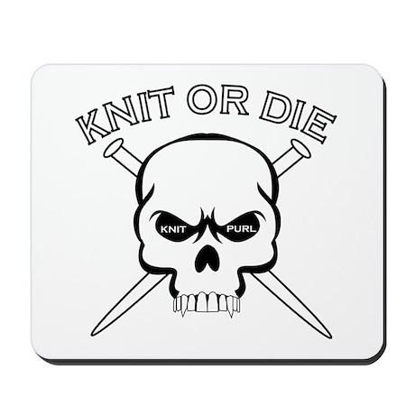 Knit or Die Mousepad