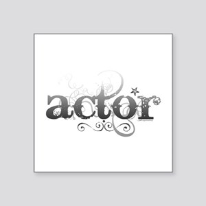 """actor.png Square Sticker 3"""" x 3"""""""